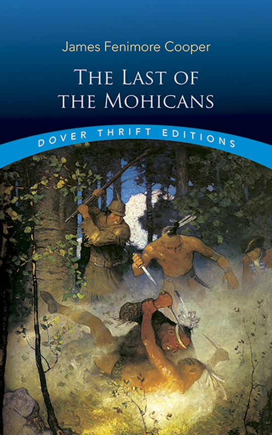 The Last ofthe MohicansJames Fenimore Cooper