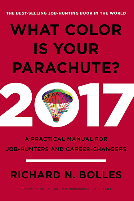 What Color Is Your Parachute? 2017Richard N. Bolles