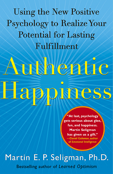Authentic HappinessMartin Seligman