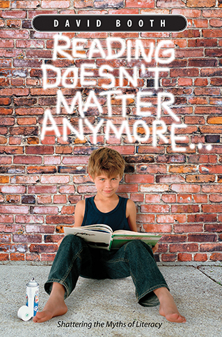 Reading Doesn'tMatter AnymoreDavid Booth