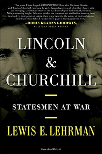 Lincoln & Churchill Statesmen at War