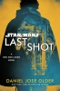 Last Shot:A Han & Lando NovelReversible Dust Jacket thumbnail