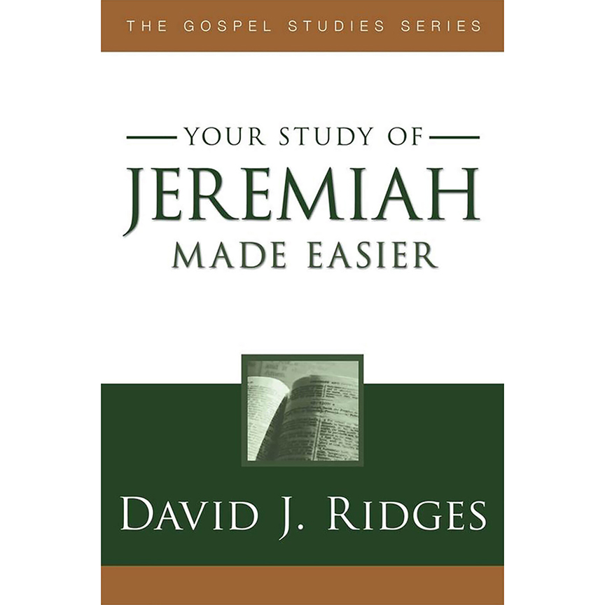 Jeremiah Made EasierDavid J. Ridges