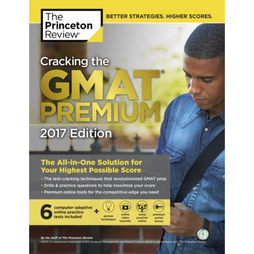 Cracking the GMATPremium 2017 Edition