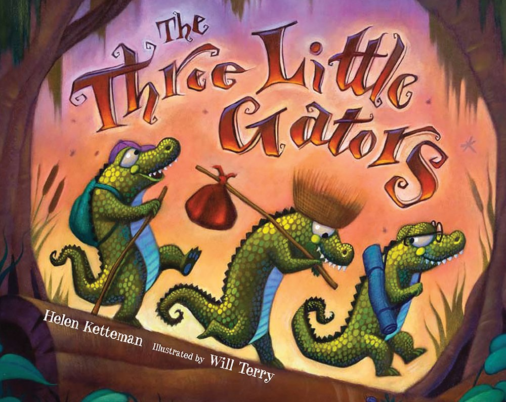 The Three Little GatorsHelen Ketteman &Will Terry