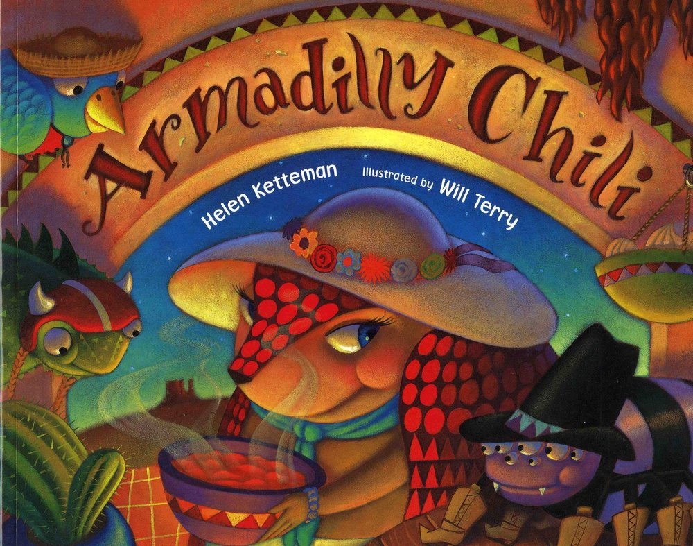 Armadilly ChiliHelen Ketteman &Will Terry