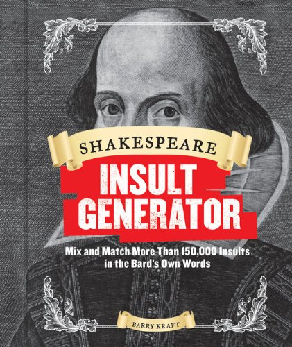 Image For Shakespeare Insult Generator<br>Barry Kraft