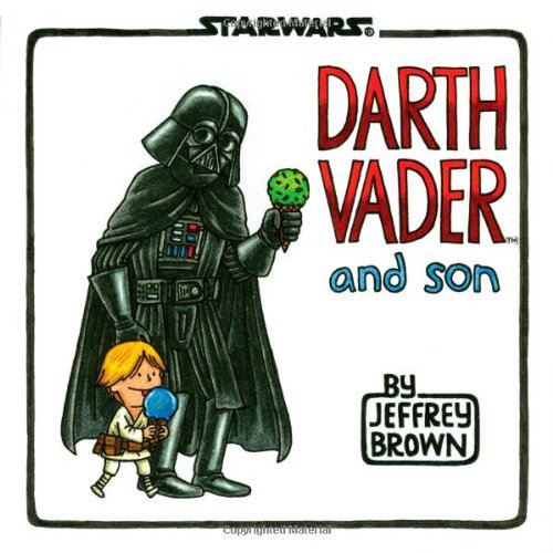 Image For Darth Vader and Son<br>Jeffrey Brown