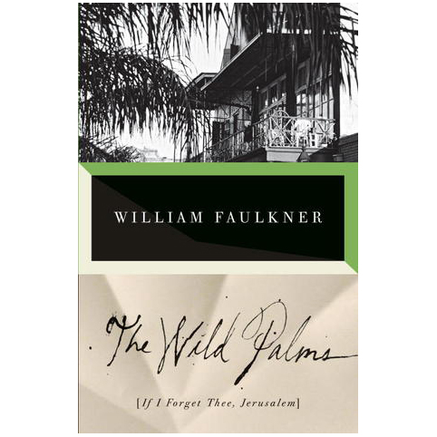 Cover Image For The Wild Palms<br>William Faulkner