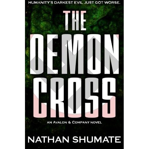 Image For The Demon Cross<br>Nathan Shumate