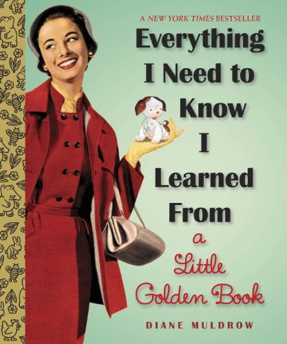 Cover Image For Everything I Need to Know<br>Little Golden Book