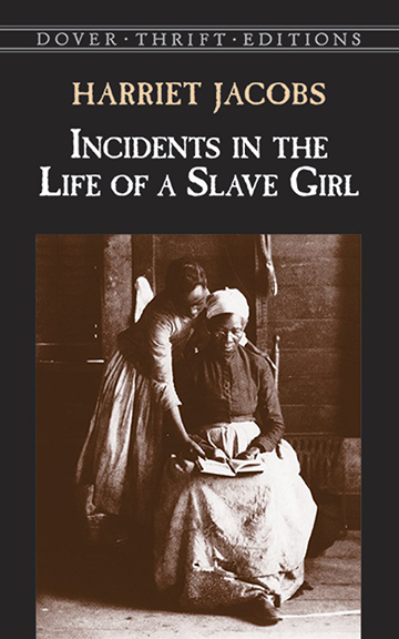 Image For Incidents in the Life of a Slave Girl<br>Harriet Ann Jacobs