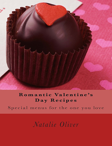 Image For Romantic<br>Valentine's Day Recipes<br>Natalie Oliver
