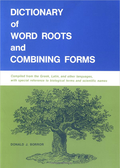 Image For Dictionary of<br>Word Roots<br>Donald J. Borror