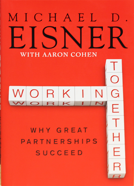 Image For Working Together<br>Michael D. Eisner