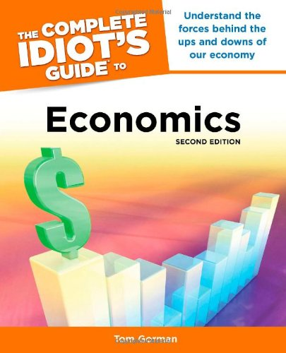 Image For The Complete Idiot's<br>Guide to Economics