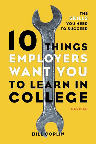 Image For 10 Things Employers Want...<br>Bill Coplin