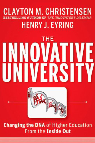 Image For The Innovative University<br>Clayton M. Christensen