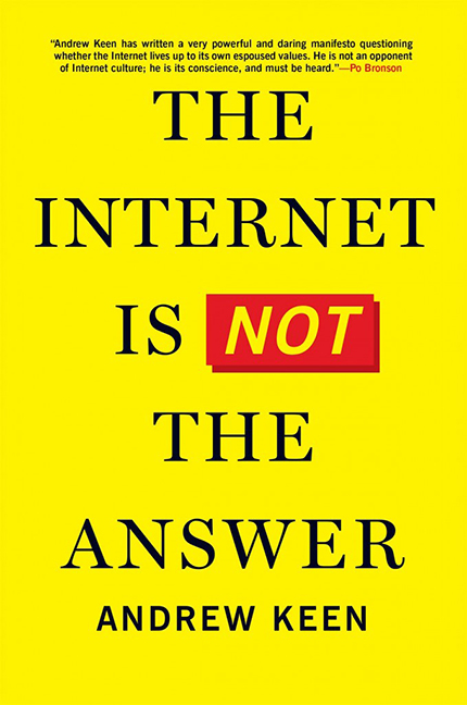Image For Internet Is<br>Not the Answer<br>Andrew Keen