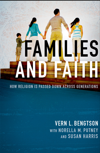 Cover Image For Families and Faith<br>Vern L. Bengtson<br>Hardcover