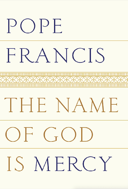 Image For The Name of God Is Mercy<br>Pope Francis<br>Hardcover