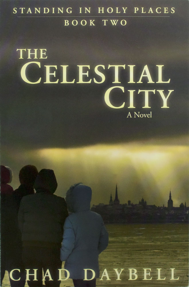 Image For The Celestial City<br>Chad Daybell<br>Book 2