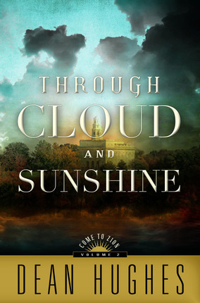 Image For Through Cloud<br>and Sunshine<br>Dean Hughes