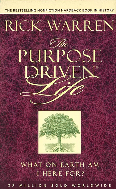 Image For The Purpose Driven Life<br>Rick Warren