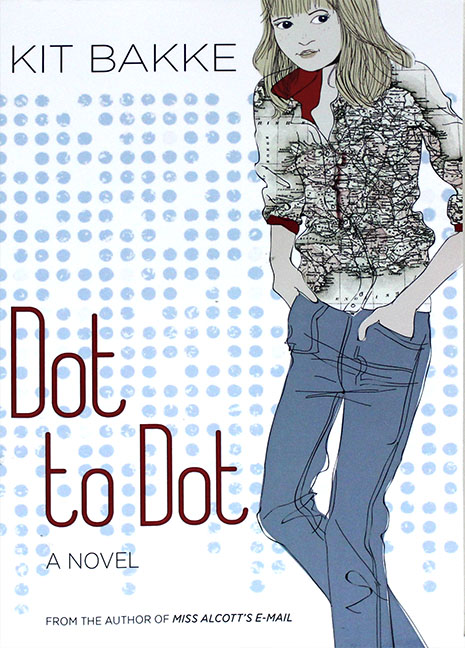 Image For Dot to Dot<br>A Novel<br>Kit Bakke