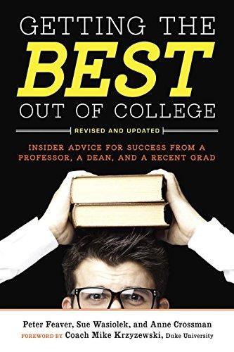 Image For Getting the Best Out of College<br>Peter Feaver