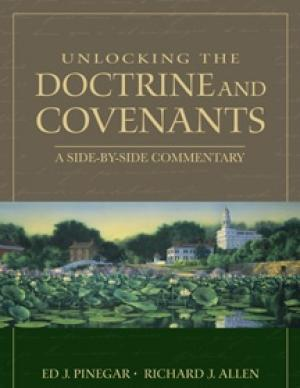 Image For Unlocking the<br>Doctrine & Covenants<br>Ed J. Pinegar