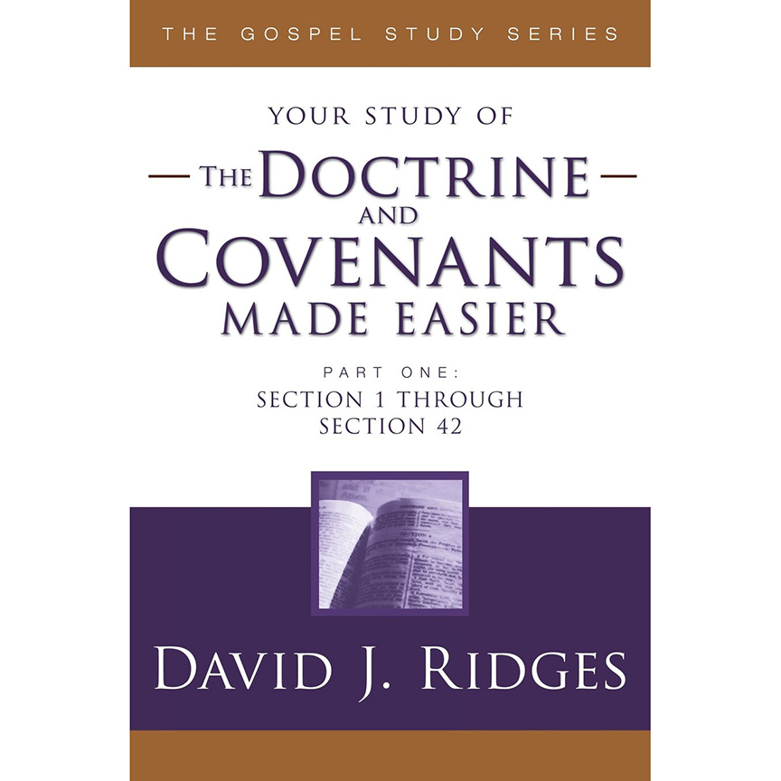 Image For Doctrine & Covenants<br>Made Easier Part 1<br>David J Ridges