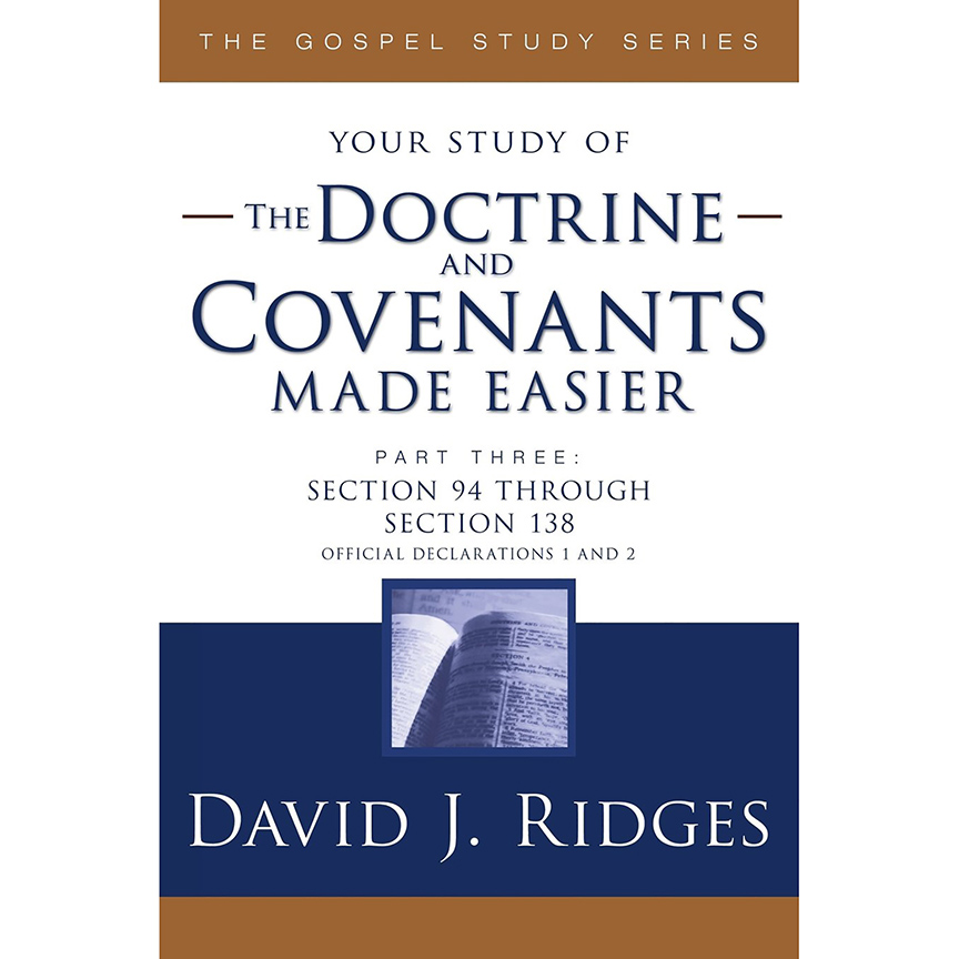 Image For Doctrine & Covenants<br>Made Easier Part 3<br>David J Ridges