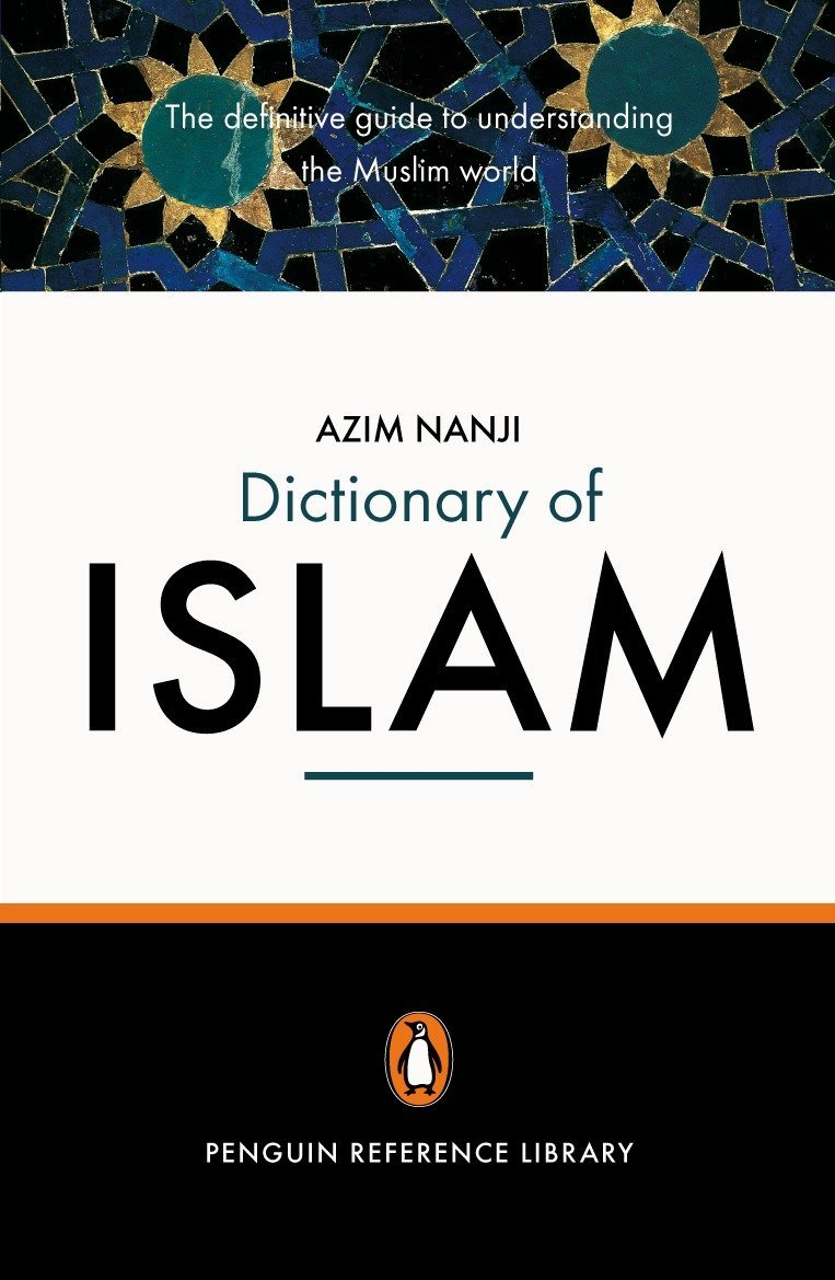 Image For The Penguin Dictionary of Islam<br>Azim Nanji