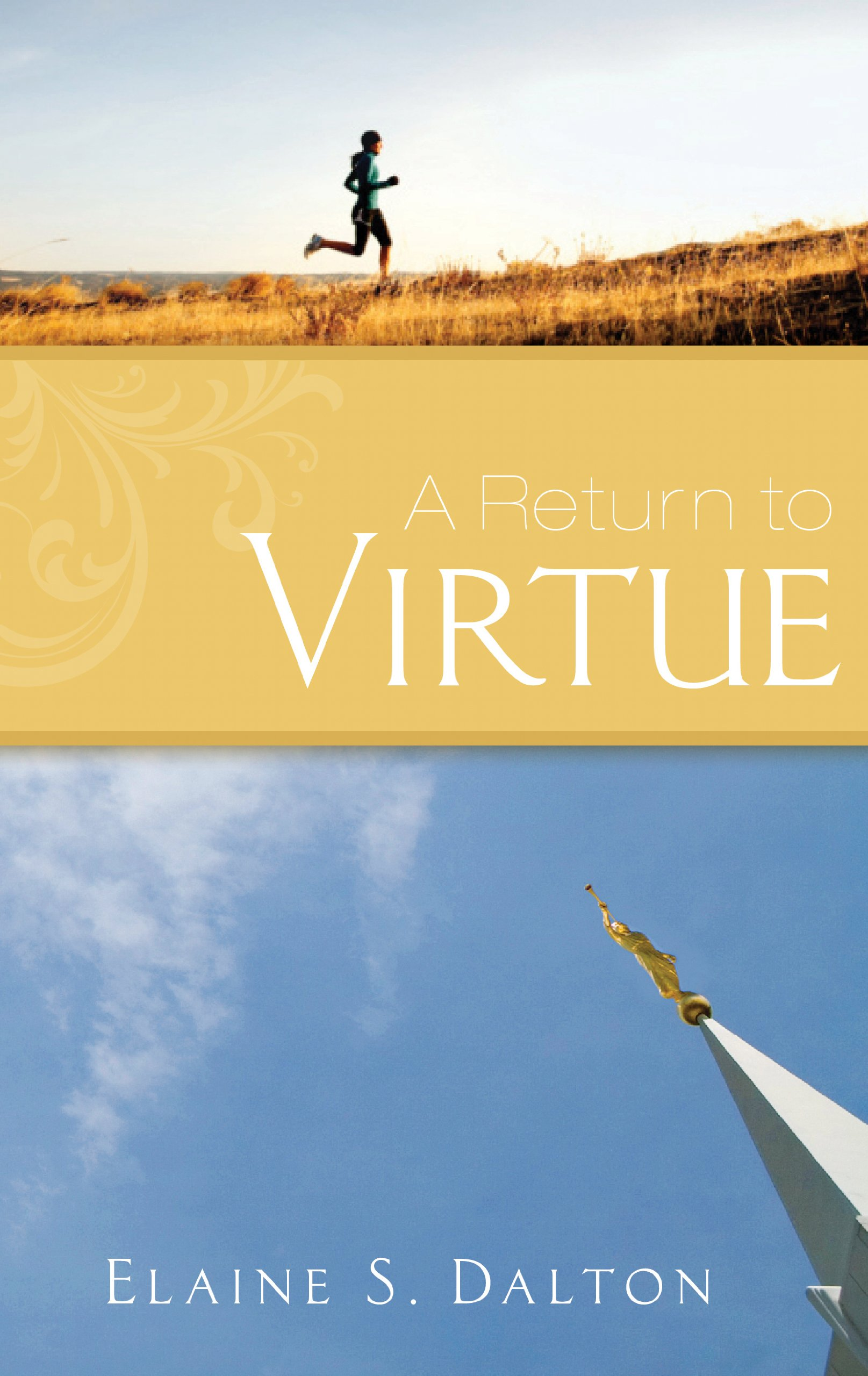 Image For A Return to Virtue<br>Elaine S. Dalton
