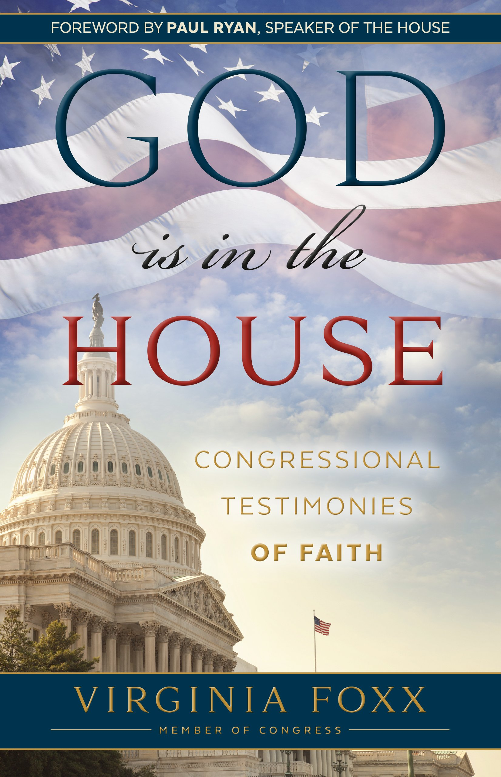 Image For God Is in the House<br>Virginia Foxx