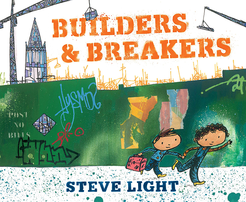 Image For Builders and Breakers<br>Steve Light