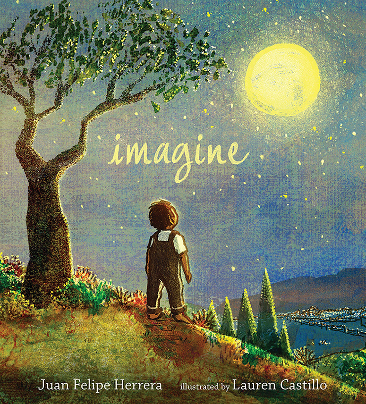 Image For Imagine<br>Juan Felipe Herrera