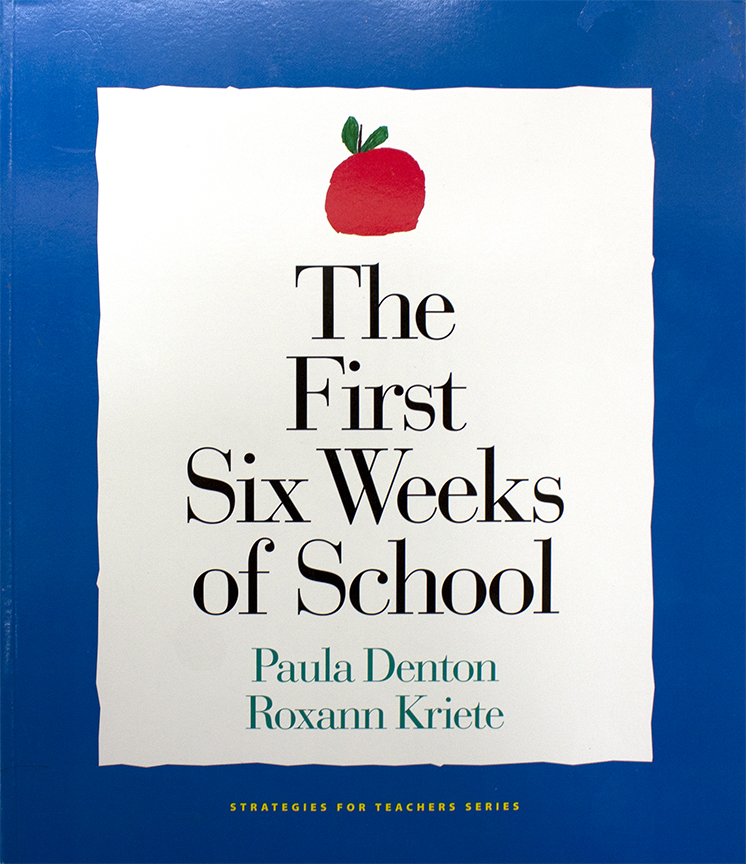 Image For The First Six<br>Weeks of School<br>Paula Denton
