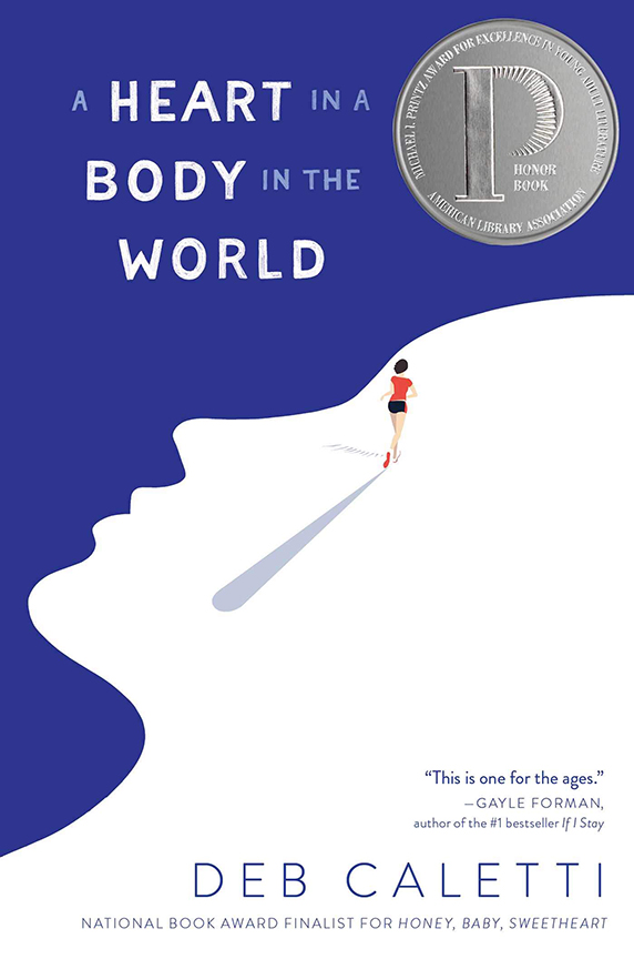 Image For A Heart in a Body<br>in the World<br>Deb Caletti