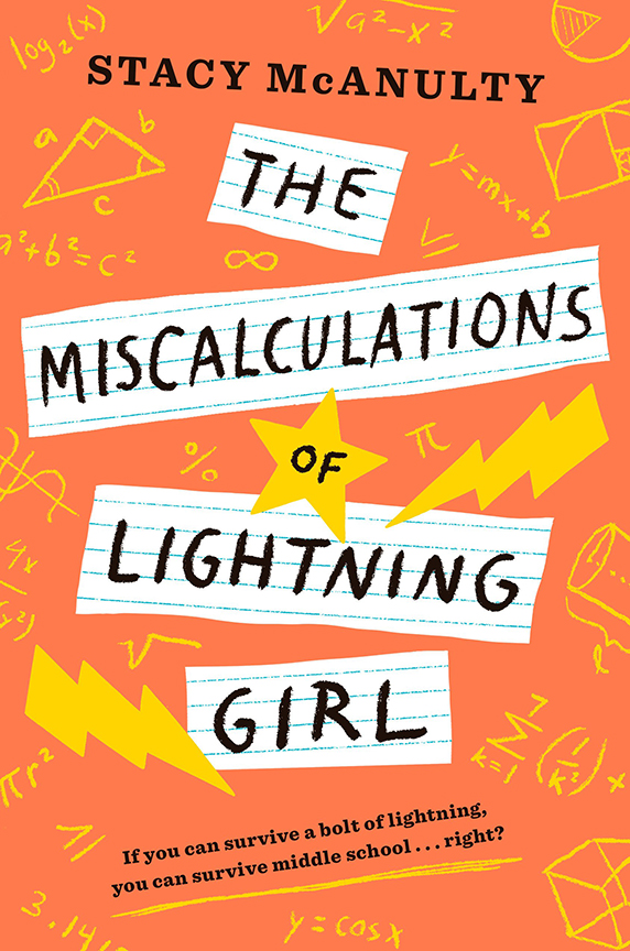 Image For The Miscalculations<br>of Lightning Girl<br>Stacy McAnulty