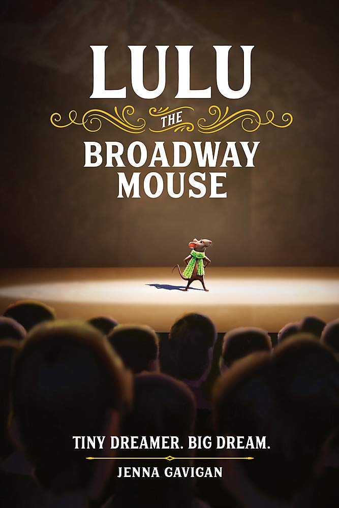 Image For Lulu the Broadway Mouse<br>Jenna Gavigan