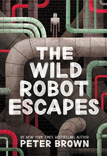 Image For The Wild Robot Escapes<br>Peter Brown