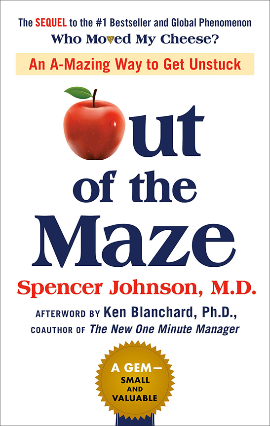 Image For Out of the Maze<br>Spencer Johnson