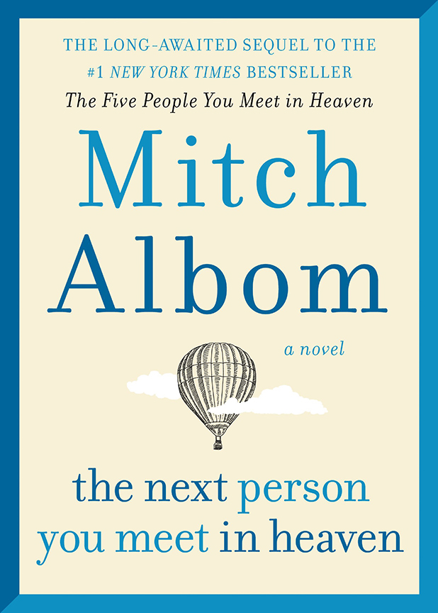 Image For The Next Person<br>You Meet in Heaven<br>Mitch Albom