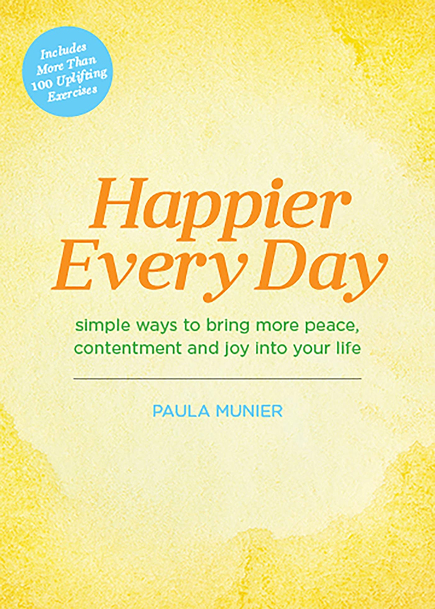 Image For Happier Every Day<br>Paula Munier
