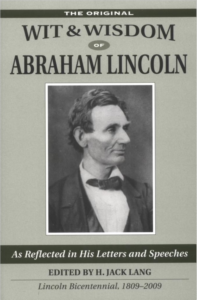 Image For The Original<br>Wit & Wisdom of<br>Abraham Lincoln