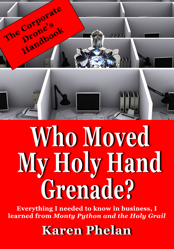 Image For Who Moved My<br>Holy Hand Grenade?<br>Karen Phelan
