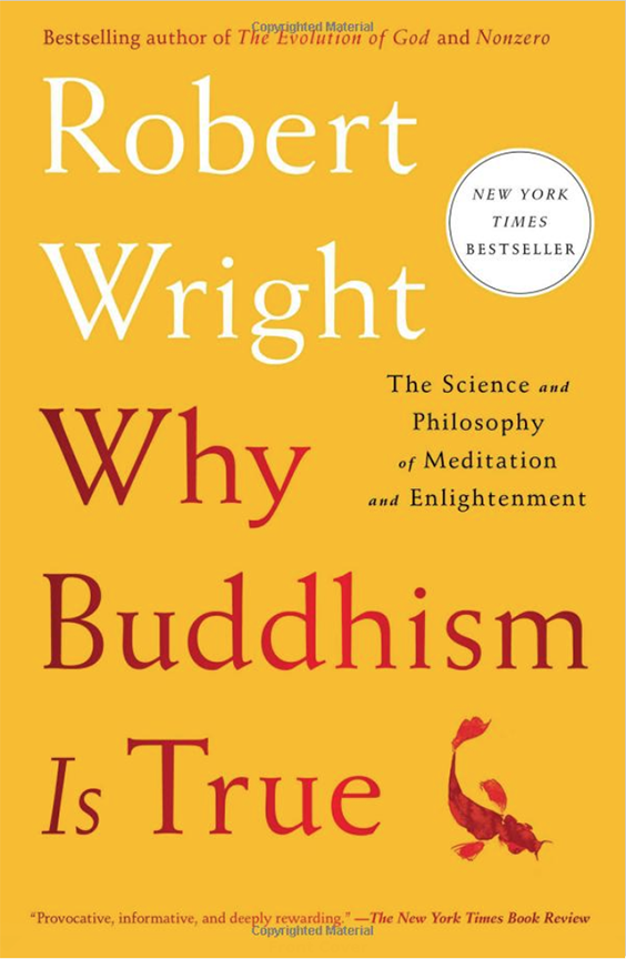 Image For Why Buddhism is True<br>Robert Wright