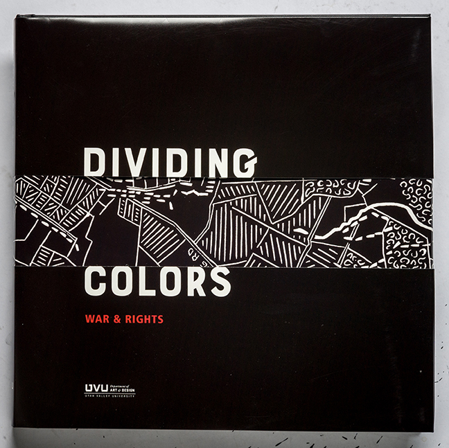 Cover Image For Dividing Colors<br>UVU Art & Design
